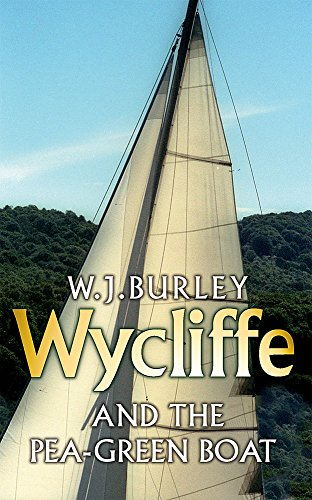 Wycliffe and the Pea Green Boat (Wycliffe Series)