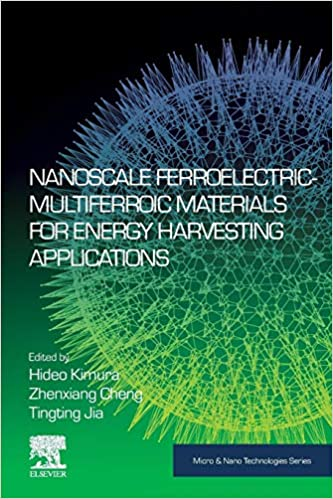 Elsevier Nanoscale Ferroelectric-Multiferroic Materials for