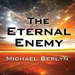 The Eternal Enemy | Michael Berlyn