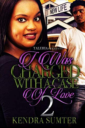 Books : I Was Charged With A Case of Love 2