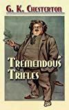 Tremendous Trifles (Dover Books on Literature & Drama)