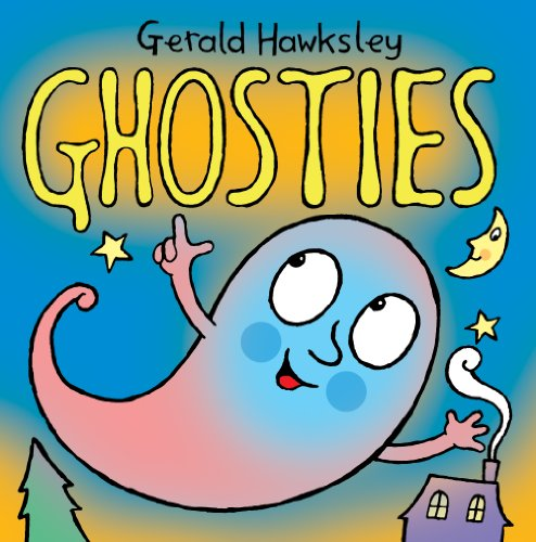 Ghosties: A Silly Rhyming Spooky Picture Book for -
