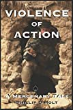 Violence of Action: A Mercenary Tale
