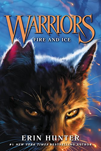 (Warriors #2: Fire and Ice (Warriors: The Prophecies Begin))