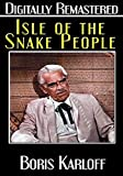 Isle of the Snake People - Digitally Remastered
