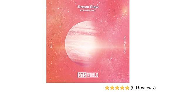 Dream Glow (BTS World Original Soundtrack) (Pt  1) by BTS & Charli