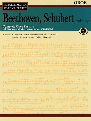Read Online Beethoven, Schubert & More - Volume 1: The Orchestra Musician's CD-ROM Library - Oboe pdf