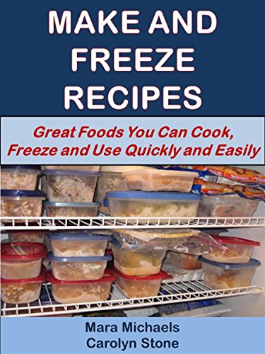 Make and freeze recipes great foods you can cook freeze and use make and freeze recipes great foods you can cook freeze and use quickly forumfinder Choice Image