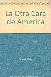 LA OTRA CARA DE AMERICA
