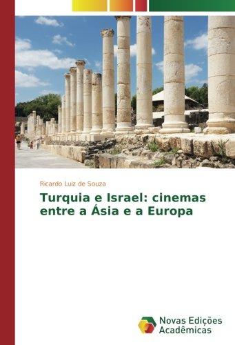 Download Turquia e Israel: cinemas entre a Ásia e a Europa (Portuguese Edition) ebook