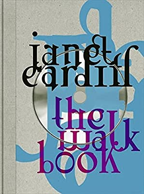 Janet Cardiff: The Walk Book: Janet Cardiff, Francesca von