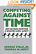 #9: Competing Against Time: How Time-Based Competition is Reshaping Global Markets