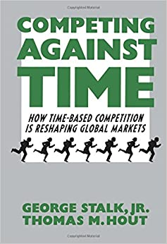 image for Competing Against Time: How Time-Based Competition is Reshaping Global Markets