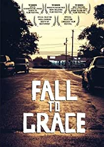 Fall to Grace [Import]