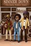 Simmer Down: The Early Wailers Story