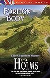 Foreign Body, Joyce Holms, 1932859489