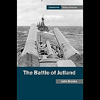 The Battle of Jutland (Cambridge Military Histories)