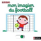 """Afficher """"Kididoc n° 28 Mon imagier du football"""""""