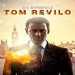 Tom Revilo | D C Stansfield