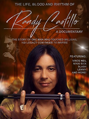 The Life, Blood and Rhythm of Randy Castillo