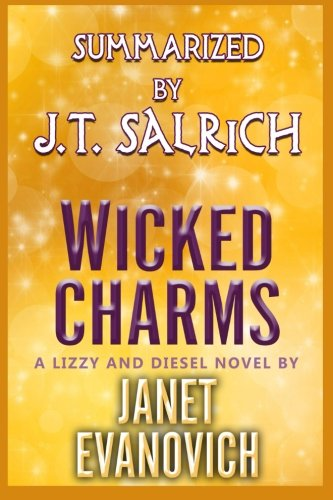 Wicked Charms: A Lizzy and Diesel Novel by Janet Evanovich - Summarized