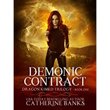 Demonic Contract (Dragon Kissed Trilogy Book 1)