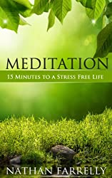 Meditation - 15 Minutes to a stress free life (meditation, how to meditate, healthy living)
