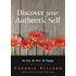 Discover Your Authentic Self: Be You, Be Free, Be Happy