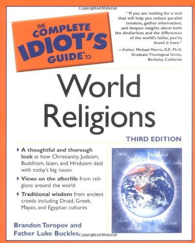 The Complete Idiot's Guide to World Religions, 3rd Edition pdf epub
