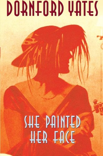 She Painted Her Face Text fb2 ebook