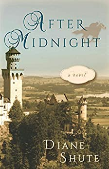After Midnight, A Novel by [Shute, Diane]