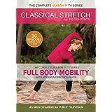 Classical Stretch Season 11: Full Body Mobility