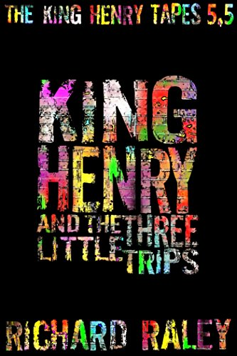 King Henry and the Three Little Trips (The King Henry -
