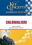 Colonialism, Darrell J. Kozlowski, 1604132175