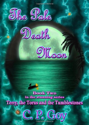 The Pale Death Moon (Terry, the Torus and the Tumblestones)