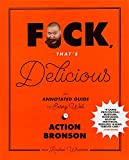 Action Bronson (Author), Rachel Wharto (Author), Gabriele Stabile (Photographer) Release Date: September 12, 2017  Buy new: $27.50$16.50