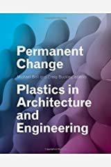 Permanent Change: Plastics in Architecture and Engineering Hardcover