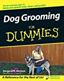 Dog Grooming for Dummies, Margaret H. Bonham, 0471773905