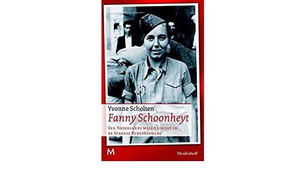 Fanny Schoonheyt (Dutch Edition) eBook: Yvonne Scholten: Amazon.es: Tienda Kindle
