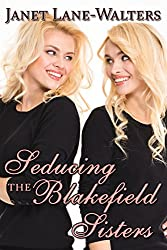 Seducing the Blakefield Sisters: Double Feature