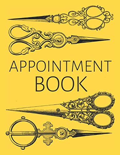 Appointment Book: Minimalistic Daily & Weekly Planner For Hairstylists and Hairdressers: Vintage Elegant Journal – Undated Agenda Planner for Every … – Timetable with 15 Minutes Increments