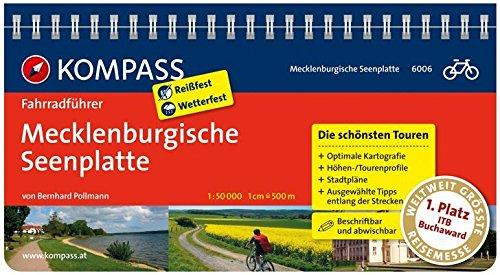 Mecklenburgische Seenplatte: Fahrradführer mit Routenkarten im optimalen Maßstab. (KOMPASS-Fahrradführer, Band 6006)