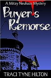 Buyer's Remorse: A Mitzy Neuhaus Mystery