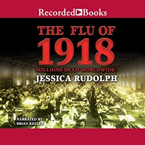 The Flu of 1918 Audiobook