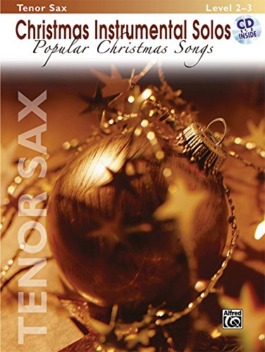 Christmas Instrumental Solos -- Popular Christmas Songs: Tenor Sax, Book & CD (Christmas Tenor Trumpet)