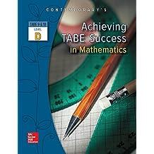 Achieving TABE Success In Mathematics, Level D Workbook (Achieving TABE Success for TABE 9 & 10)