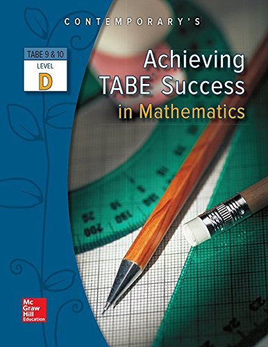 Achieving TABE Success In Mathematics, Level D Workbook (Achieving TABE Success for TABE 9 & 10)