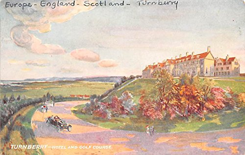 Scotland, UK Old Vintage Antique Post Card Turnberry, Hotel and Golf Course Unused ()