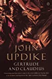Front cover for the book Gertrude and Claudius by John Updike