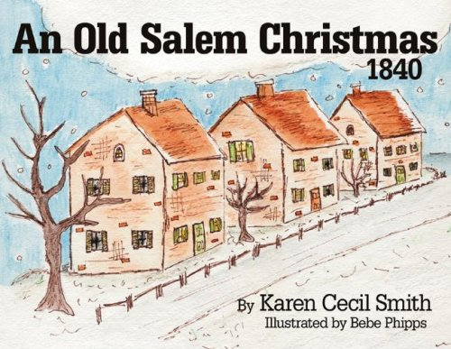 An Old Salem Christmas, 1840 (Christmas 1840)